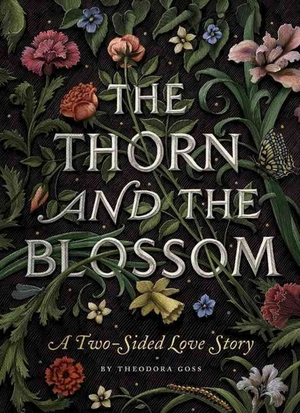 The_thorn_and_the_blossom_a_two-sided_love_story-goss_theodora-14454196-frntl