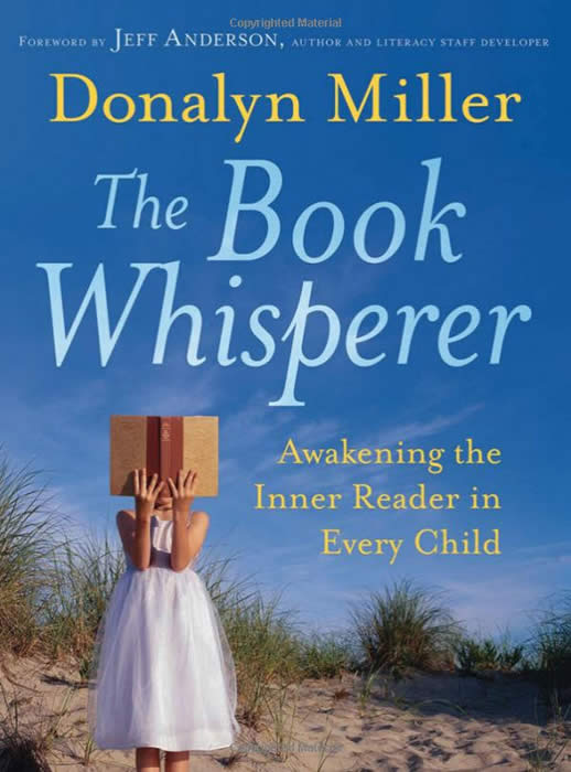The Book Whisperer Knyv Donalyn Miller Jeff Anderson