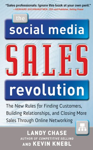 The-social-media-sales-revolution-the-new-rules-for-finding-customers-building-relationships-and-closing-more-sales-thro_6237158