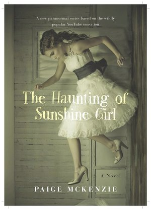 The_haunting_of_sunshine_girl
