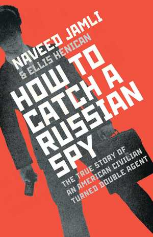 How-to-catch-a-russian-spy-9781471140884_hr
