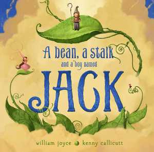 A-bean-a-stalk-and-a-boy-named-jack-9781442473492_hr