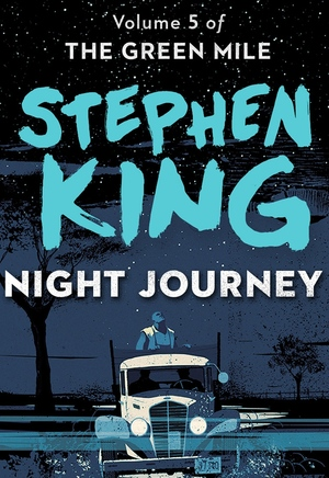 Stephen_king_night_journey_(the_green_mile_5.)