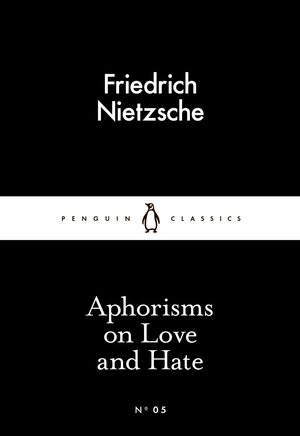 Friedrich_nietzsche_aphorisms_on_love_and_hate