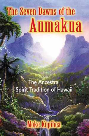 The_seven_dawns_of_the_aumakua