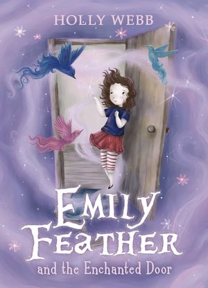 Holly_webb__emily_feather_and_the_enchanted_door
