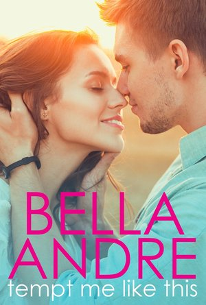 Bella_andre_tempt_me_like_this