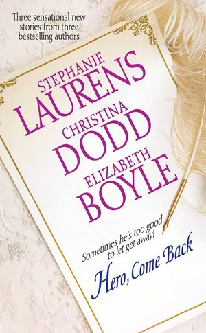 Stephanie_laurens_%e2%80%93_christina_dodd_%e2%80%93_elizabeth_boyle_hero__come_back