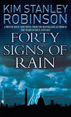 Kim-stanley-robinson-forty-signs-of-rain