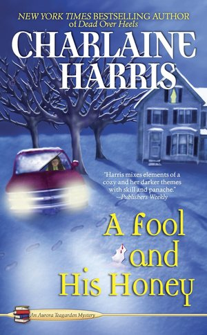 Charlaine-harris-a-fool-and-his-honey