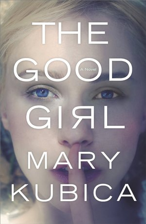 Mary_kubica__the_good_girl