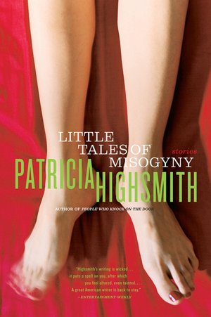 Patricia_highsmith_little_tales_of_misogyny