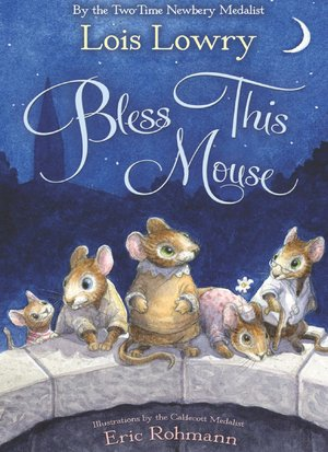 Lois_lowry_bless_this_mouse