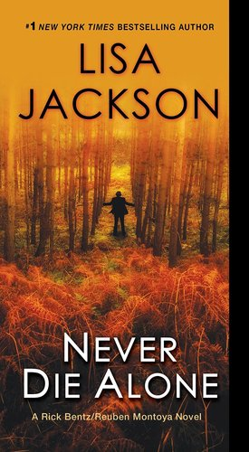 Lisa_jackson_never_die_alone