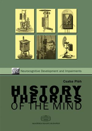History_and_theories_of_the_mind_pleh_csaba
