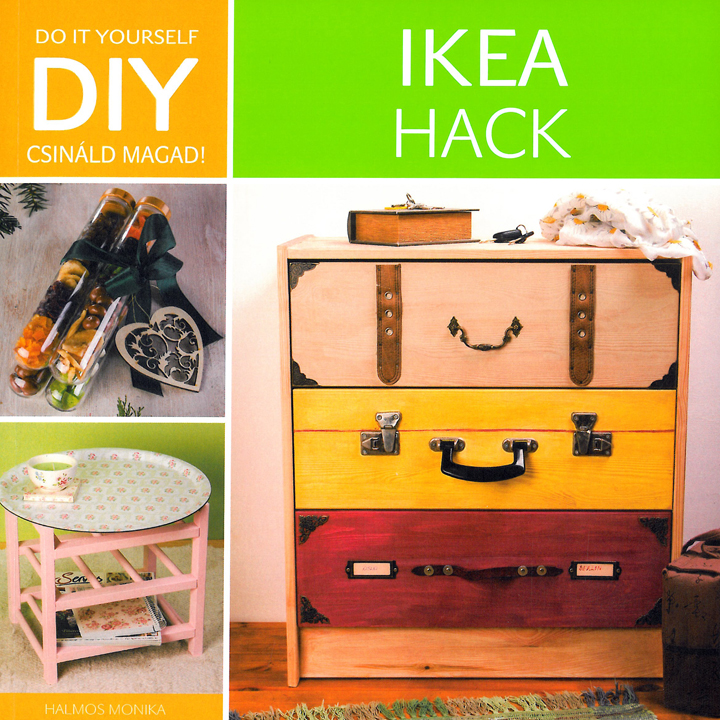 Ikea Hack (könyv) - Halmos Monika  723f6a33d3