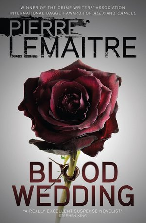 Pierre_lemaitre__blood_wedding