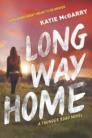 Katie_mcgarry__long_way_home