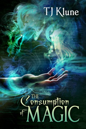 T._j._klune_the_consumption_of_magic