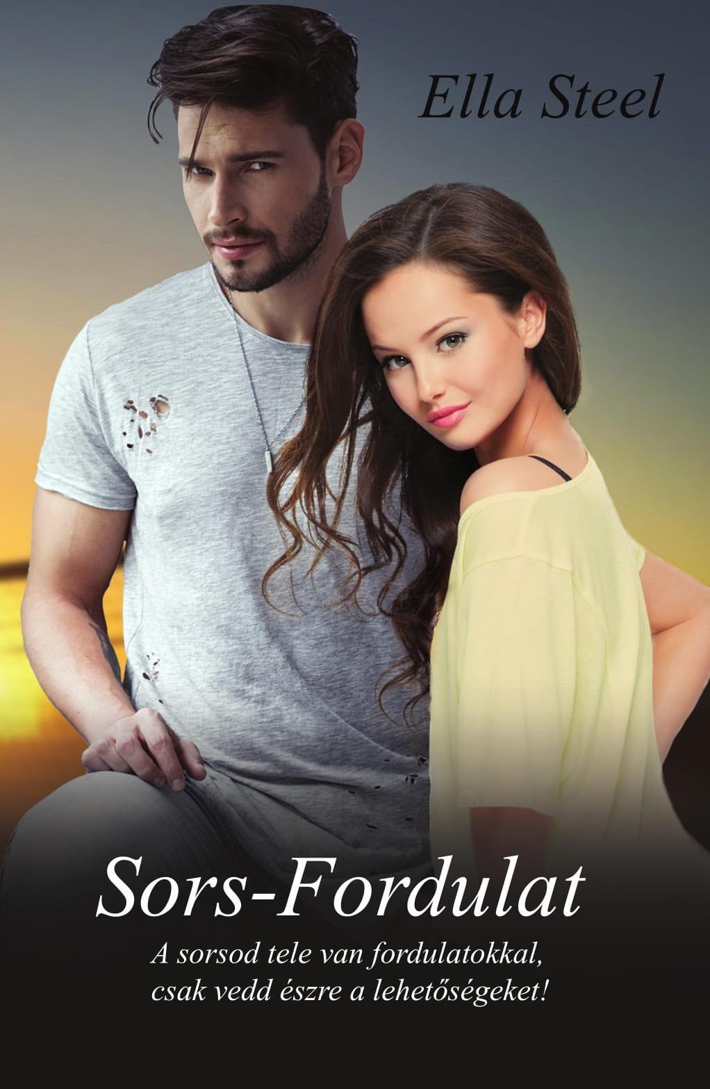 Sors-Fordulat (könyv) - Ella Steel  a68a20028a