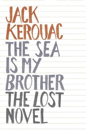 Jack_kerouac_the_sea_is_my_brother