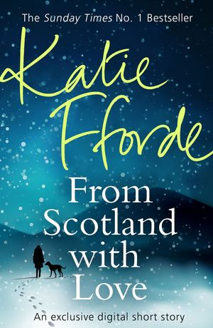 Katie_fforde_from_scotland_with_love