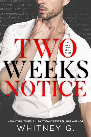 Whitney_g._two_%e2%80%8bweeks_notice