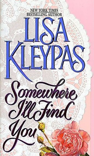 Lisa_kleypas_somewhere_%e2%80%8bi'll_find_you