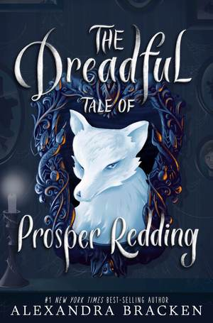 Alexandra_bracken_the_%e2%80%8bdreadful_tale_of_prosper_redding