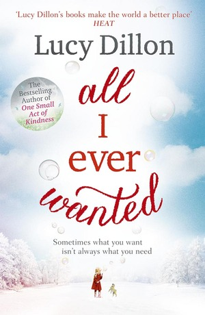 Lucy_dillon_all_i_ever_wanted