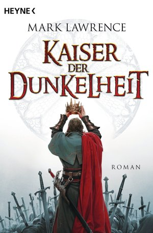 Mark_lawrence_kaiser_der_dunkelheit
