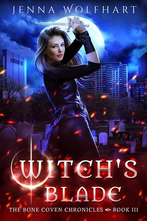 Jenna_wolfhart_witch's_blade_(the_bone_coven_chronicles_3.)