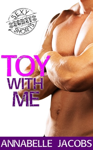 Annabelle_jacobs_toy_with_me