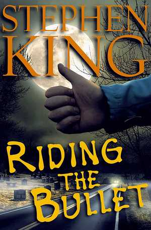 Stephen_king_riding_the_bullet