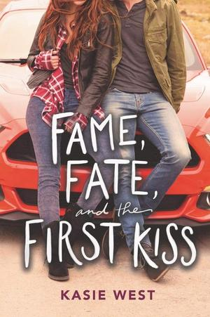 Kasie_west_fame__fate__and_the_first_kiss