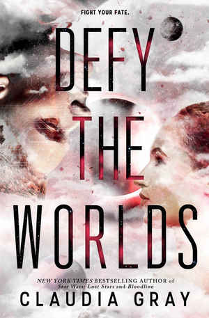 Claudia_gray_defy_%e2%80%8bthe_worlds