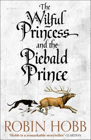 Robin_hobb_the_%e2%80%8bwillful_princess_and_the_piebald_prince