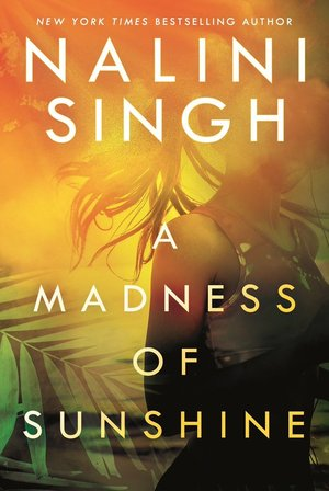 Nalini_singh_a_madness_of_sunshine