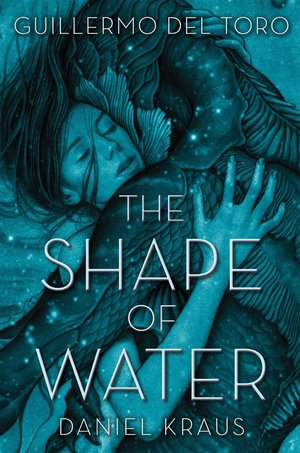 Guillermo_del_toro_daniel_kraus_the_shape_of_water