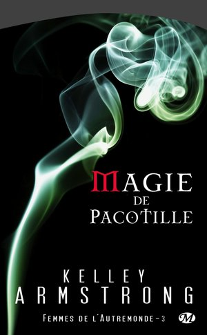 Kelley_armstrong_magie_de_pacotille