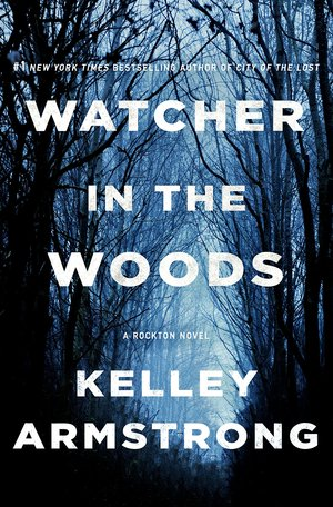 Kelley_armstrong_watcher_in_the_woods