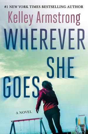 Kelley_armstrong_wherever_she_goes