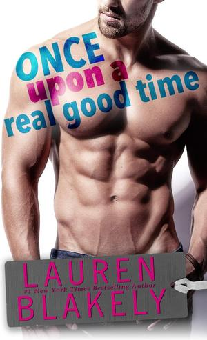 Lauren_blakely_once_%e2%80%8bupon_a_real_good_time