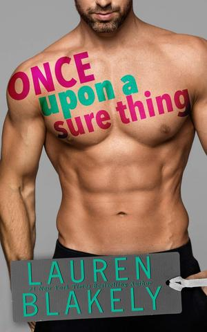 Lauren_blakely_once_%e2%80%8bupon_a_sure_thing