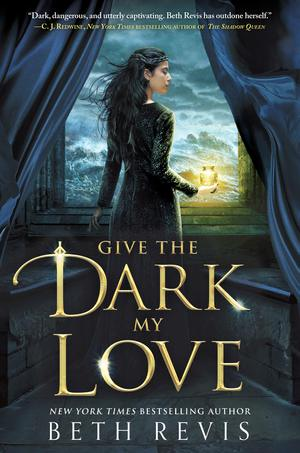 Beth_revis_give_the_dark_my_love