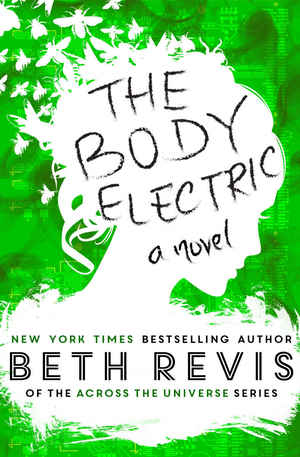 Beth_revis_the_body_electric