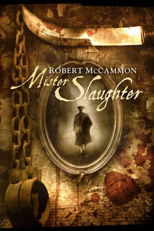 Robert_mccammon_mister_slaughter