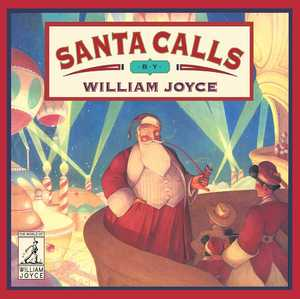 William_joyce_santa_calls
