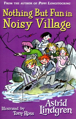 Astrid_lindgren_nothing_but_fun_in_noisy_village