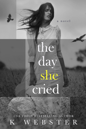 K._webster_the_day_she_cried
